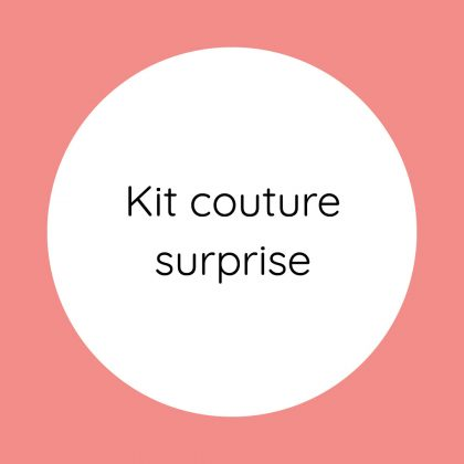 Kit couture surprise